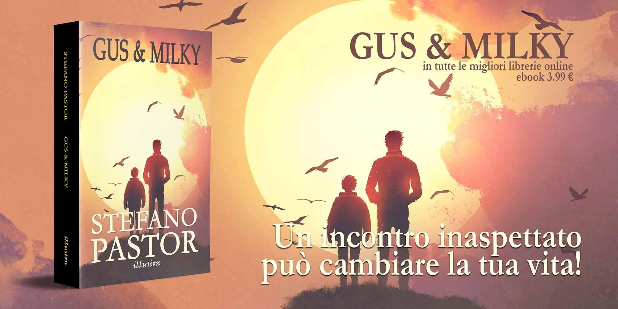 GUS & MILKY
